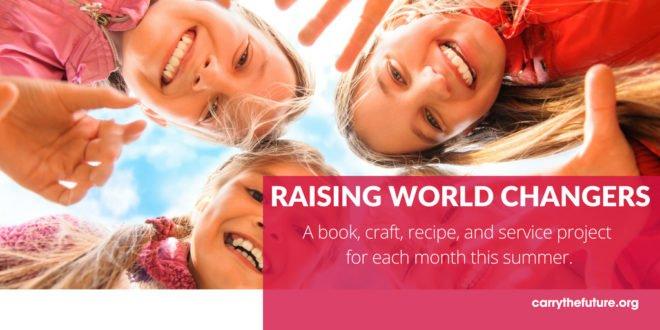 raising world changers